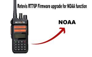 How to upgrade Retevis RT76P GMRS radio firmware for NOAA function doloremque
