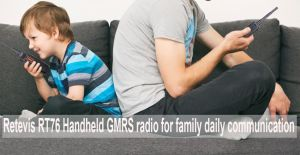 Retevis RT76 Handheld GMRS radio for family daily communication doloremque
