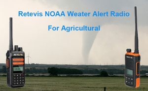 Retevis's NOAA Weather Alert Radios Are a Primary Resource For Agriculture Weather Alert doloremque